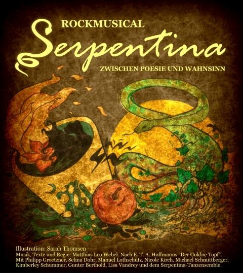 Serpentina – Rockmusical zwischen Poesie und Wahnsinn